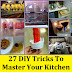 27 DIY Tricks to Master Your Kitchen