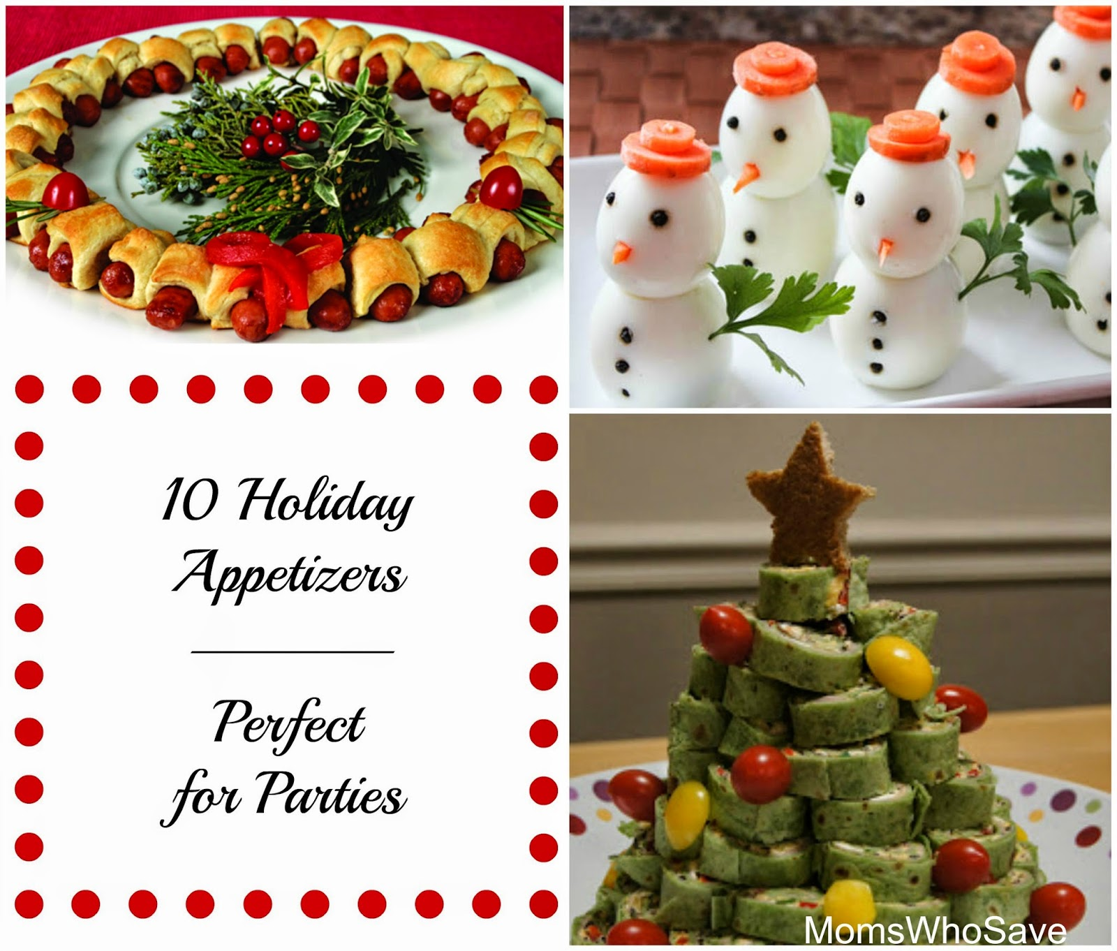 10 Holiday Appetizers -- Perfect for Parties