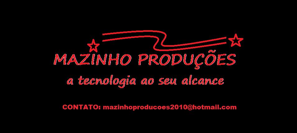 MAZINHO PRODUÇÕES