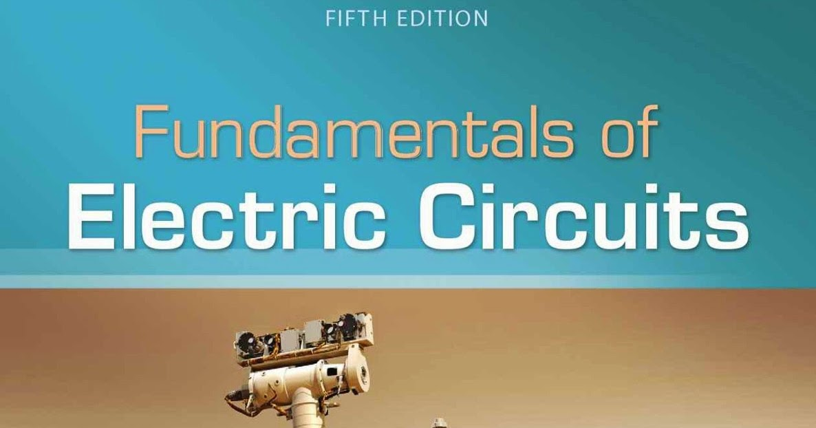 Fundamentals Of Electric Circuits 5th Edition By