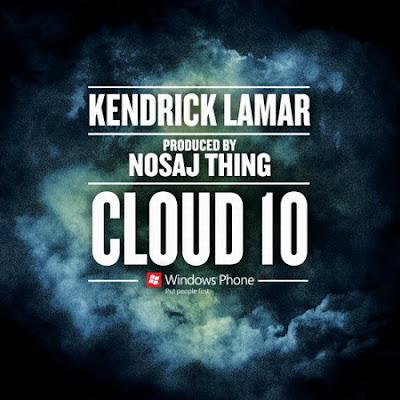 Kendrick Lamar - Cloud 10 Lyrics