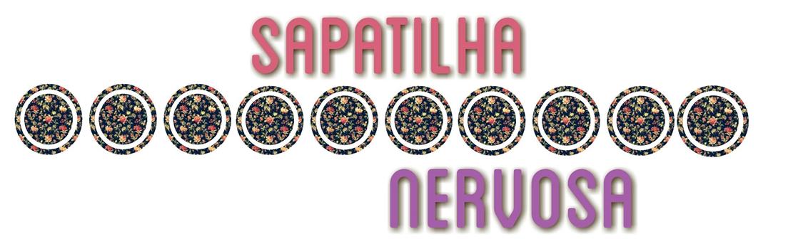 Sapatilha Nervosa