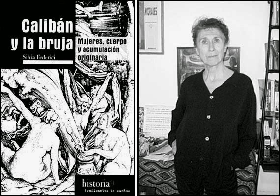 Silvia Federici: Calibán y la bruja