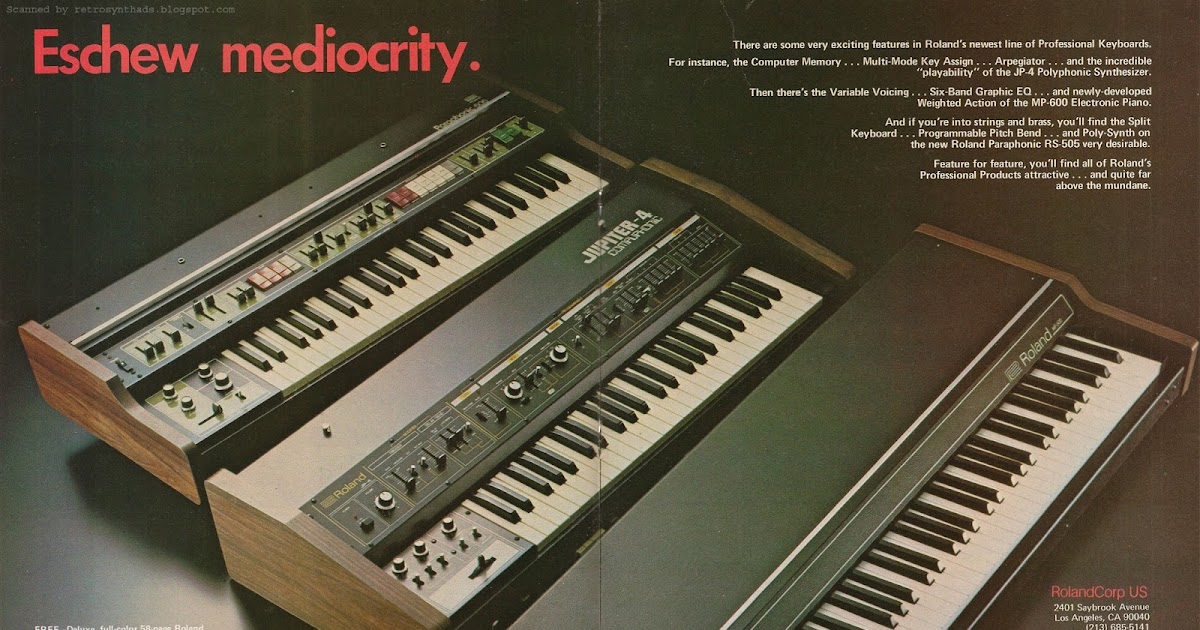 "Retro Synth Ads Roland ""Eschew mediocrity"" ad"
