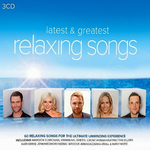T28LCTd Download – Latest and Greatest Relaxing Songs (2014)