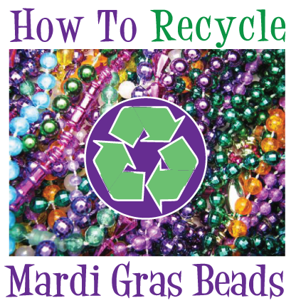 A Long List Of Ways To Celebrate With Mardi Gras Beads All Year Long Plus Some Fun Recycle Crafts