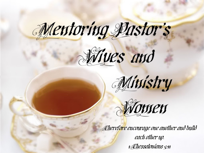 Mentoring Pastor's Wives and Ministry Women