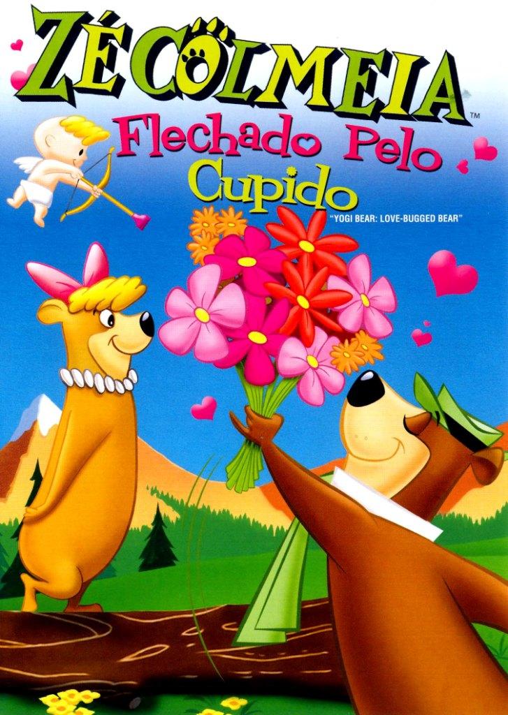 Zé Colmeia: Flechado Pelo Cupido Dublado 2011