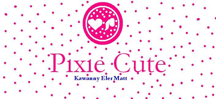 Pixie Cute