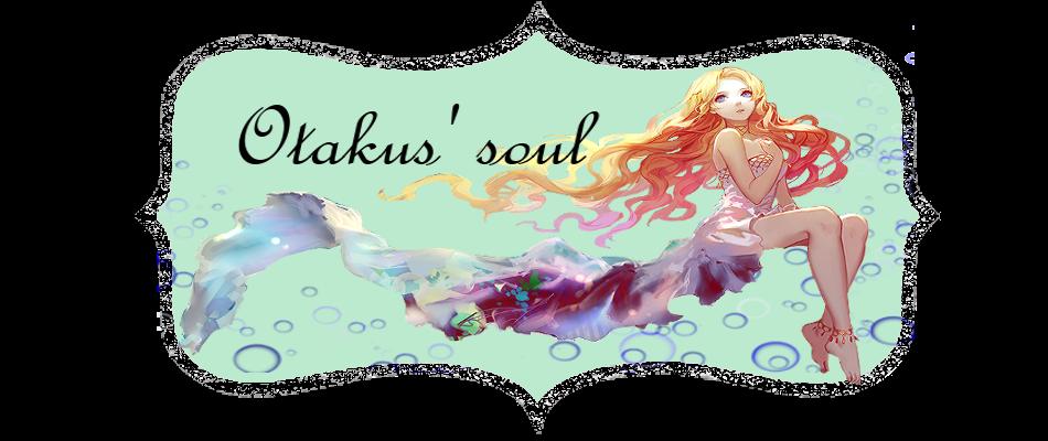 Otakus' Soul