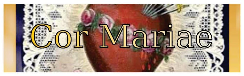 COR MARIAE