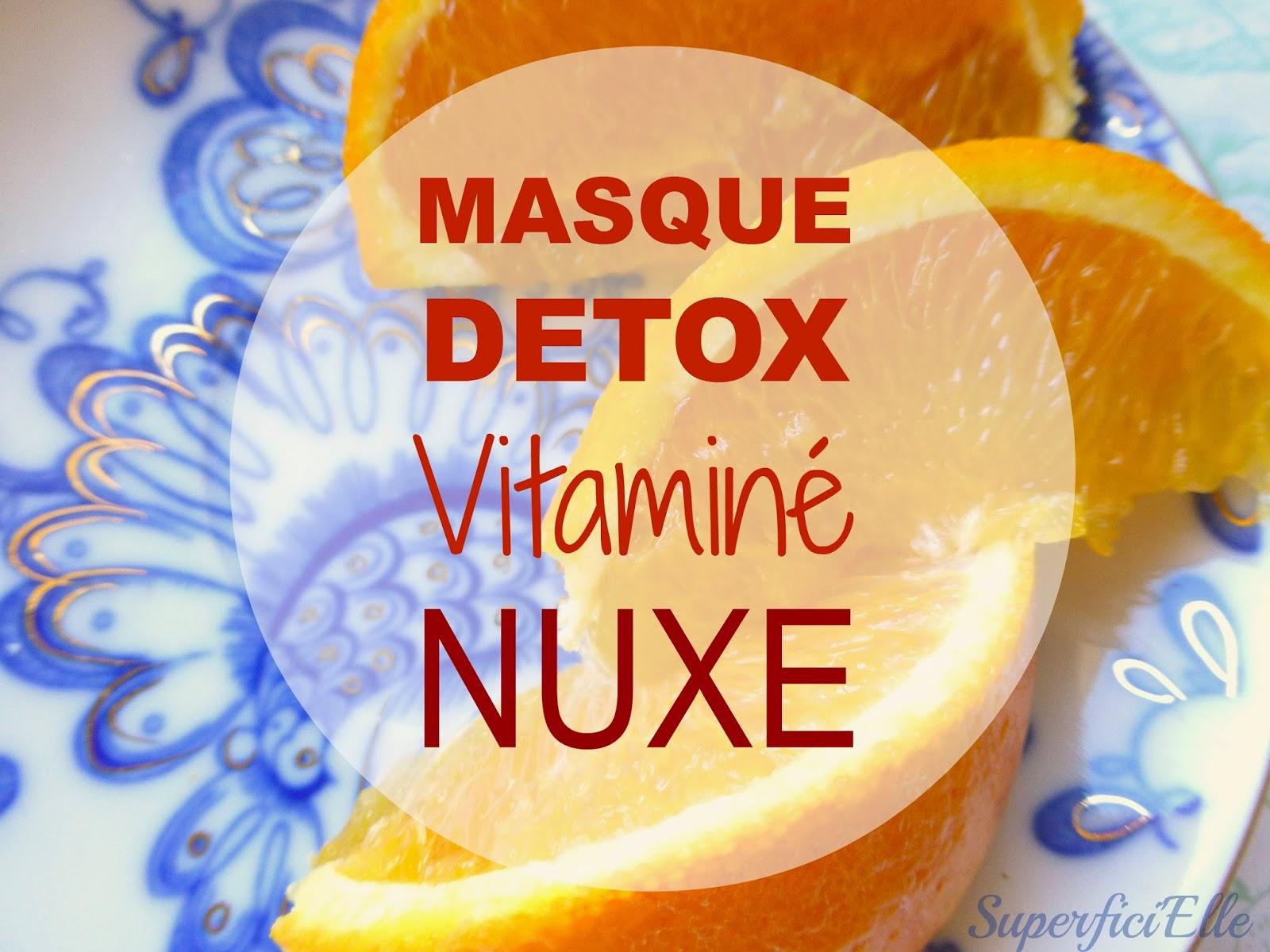 Le masque vitaminé de Nuxe - très agréable mais pas très efficace sur moi