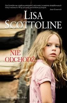 http://shczooreczek.blogspot.com/2014/03/nie-odchodz-lisa-scottoline.html