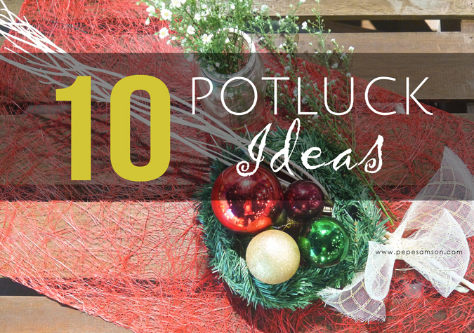 Potluck Ideas For Christmas Parties Part - 22: When Traffic Is Significantly Worse And Everyone Seems To Be Rushing, You  Know That Christmas Has Already Begun In Manila. No Yuletide Season Is  Complete ...
