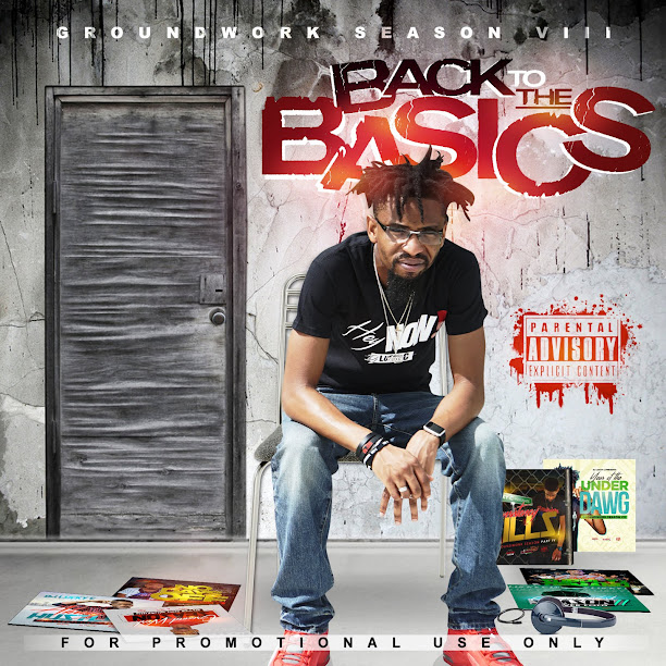 "#GroundWorkSeason VIII ""Back to the Basics"""
