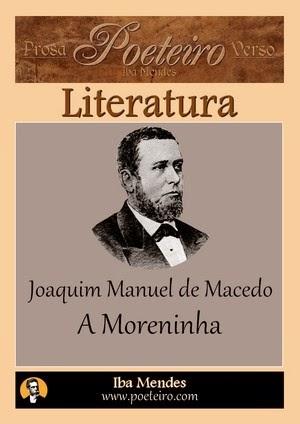 Joaquim Manuel de Macedo - A Moreninha - Iba Mendes