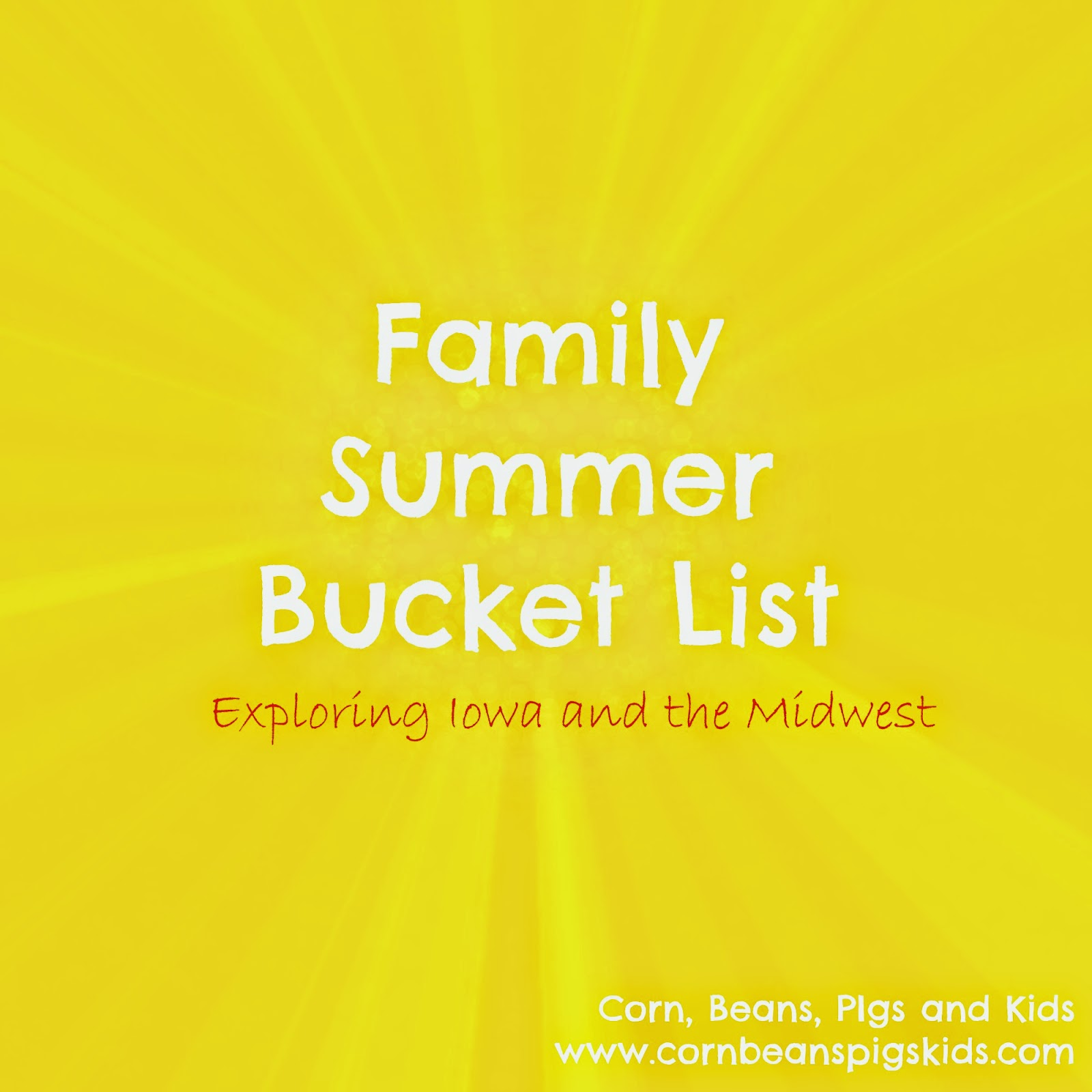 Family Summer Bucket List - Exploring Iowa and the Midwest