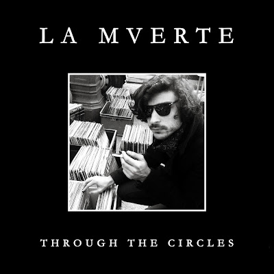 La Mverte - Through The Circles