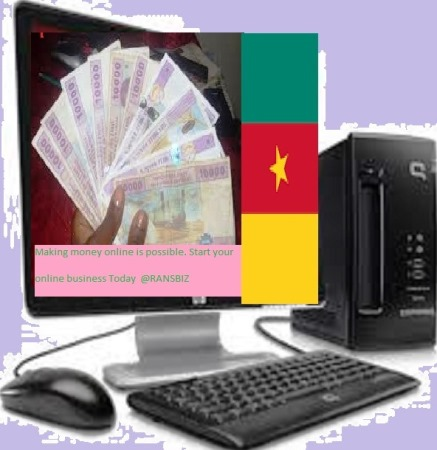 Best Ways To Make Money Online In Cameroon Ransbiz
