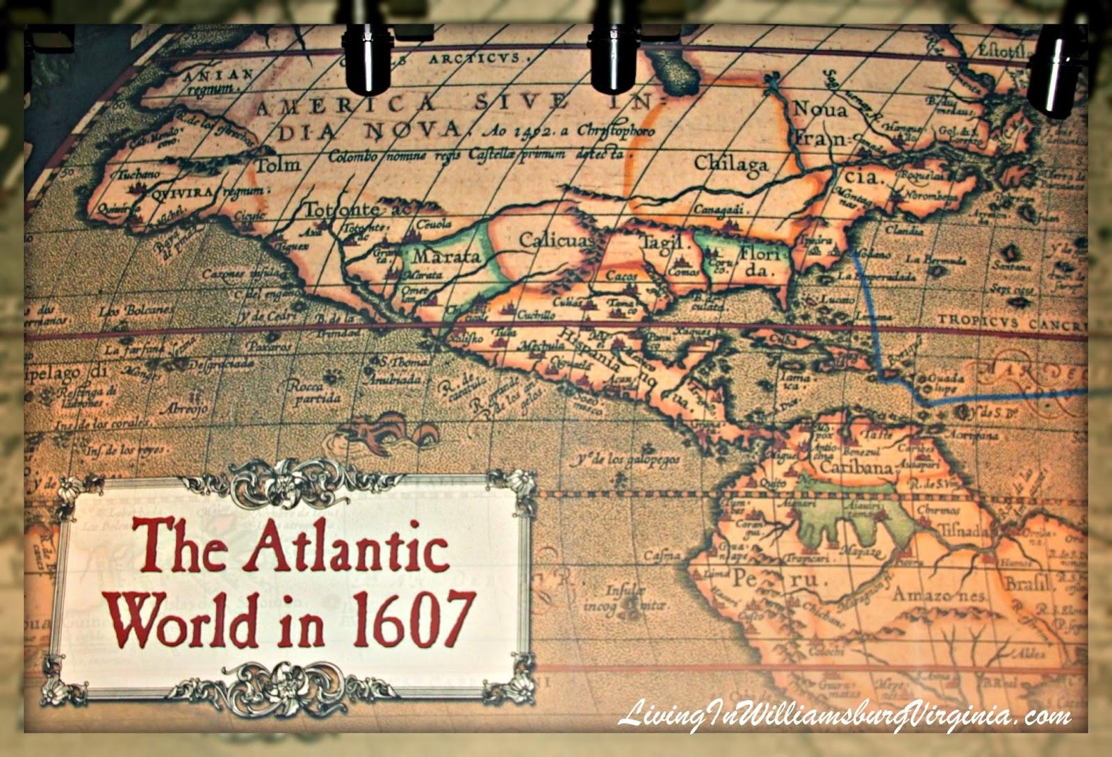 Living In Williamsburg Virginia 1607 Atlantic World Map Jamestown