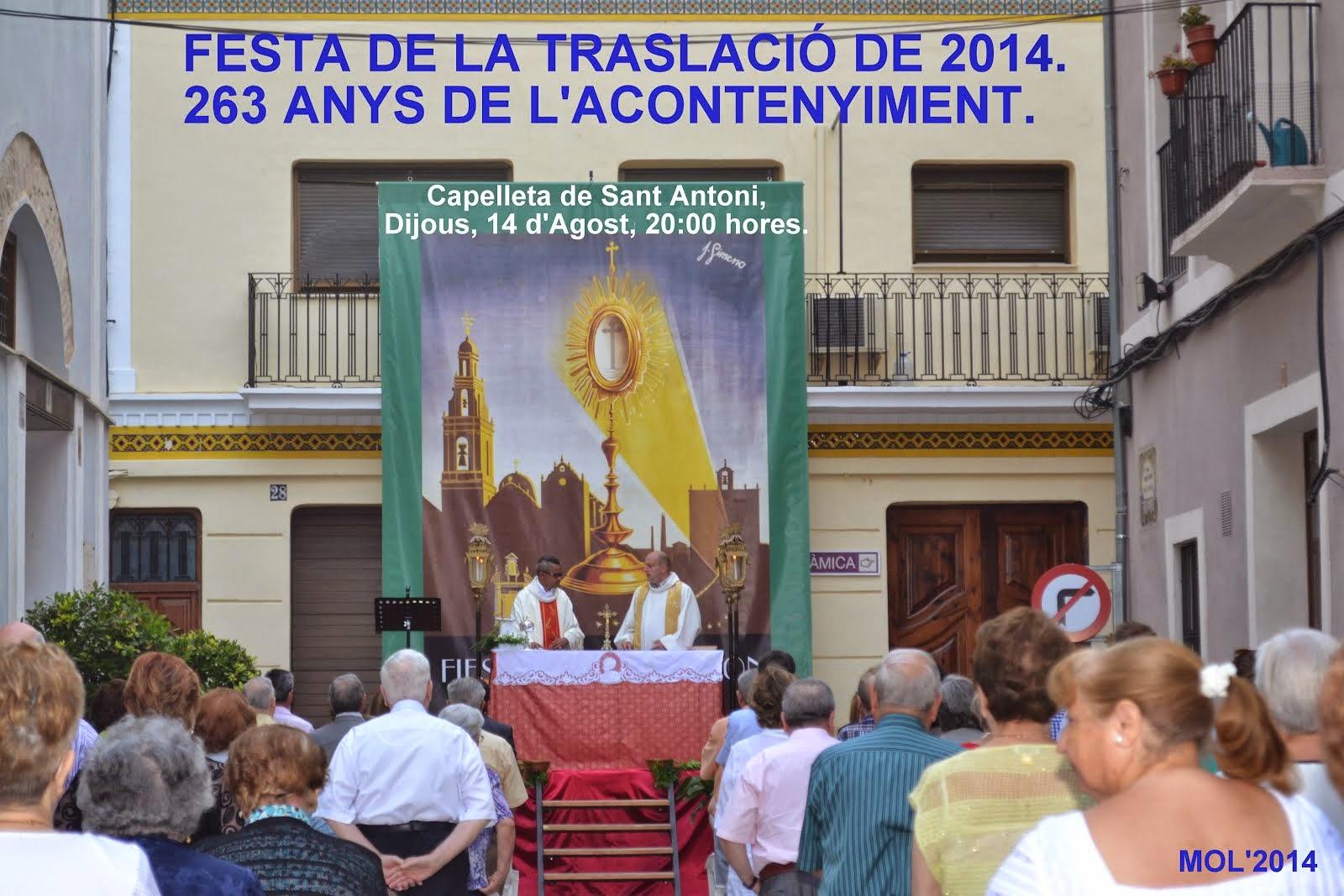 LA TRASLACIÓ DE 2014, FA 263 ANYS - HACE 263 AÑOS