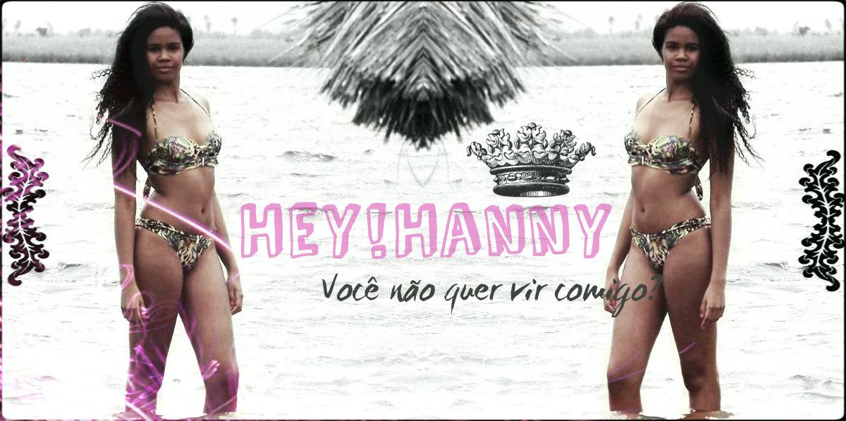 Hey!Hanny