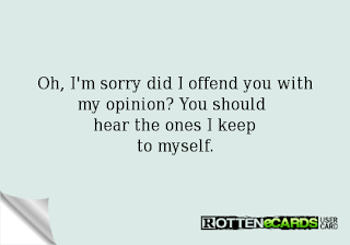 Did I offend you?