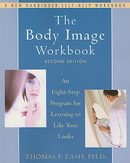 The Body Image Workbook second edition, Thomas Cash
