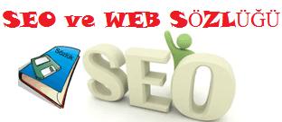 SEO ve Web Siteleri Sözlüğü