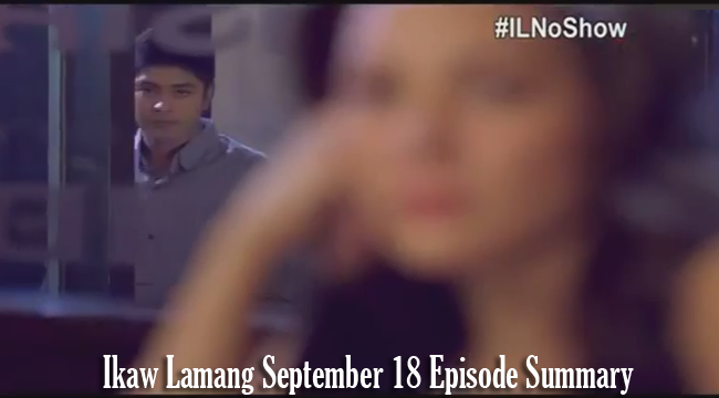 Pouring All for Love on ABS-CBN's Ikaw Lamang September 18 Episode Summary