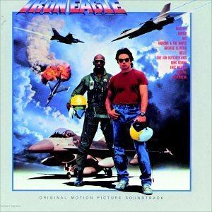 Soundtrack - Iron Eagle: Original Motion Picture Soundtrack