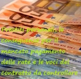 I contratti di prestito: conseguenze se non si pagano le rate.