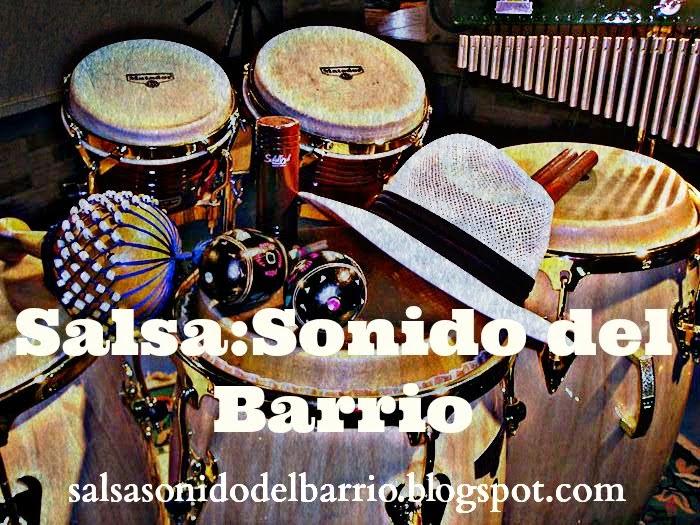 Salsa: Sonido del Barrio