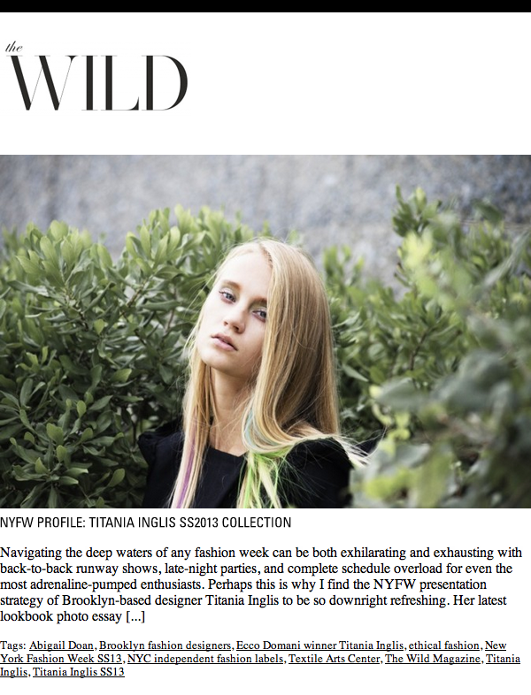 The Wild: NYFW Profile: Titania Inglis SS2013 Collection