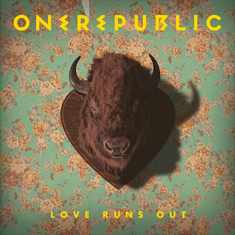 ONE REPUBLIC : LOVE RUNS OUT