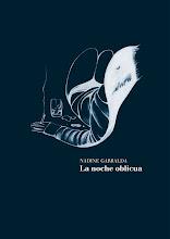 La noche oblicua, de Nadine Garralda