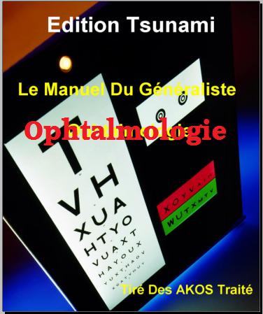 Livre : Le Manuel Du Generaliste - Ophtalmologie