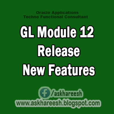 GL Module 12 Release New Features, AskHareesh.blogspot.com