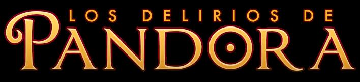 Los delirios de Pandora