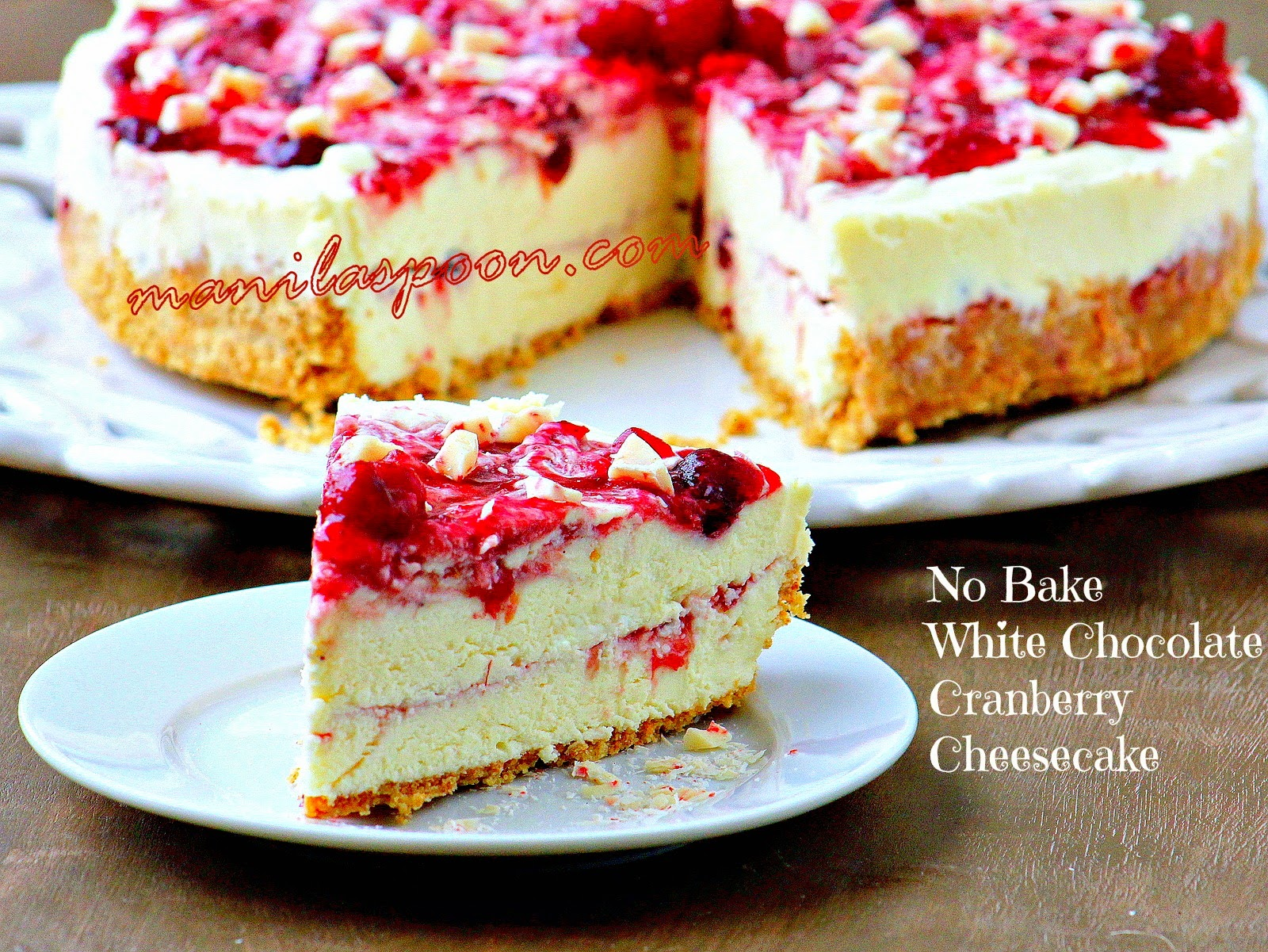 No Bake White Chocolate Cranberry Cheesecake | Manila Spoon