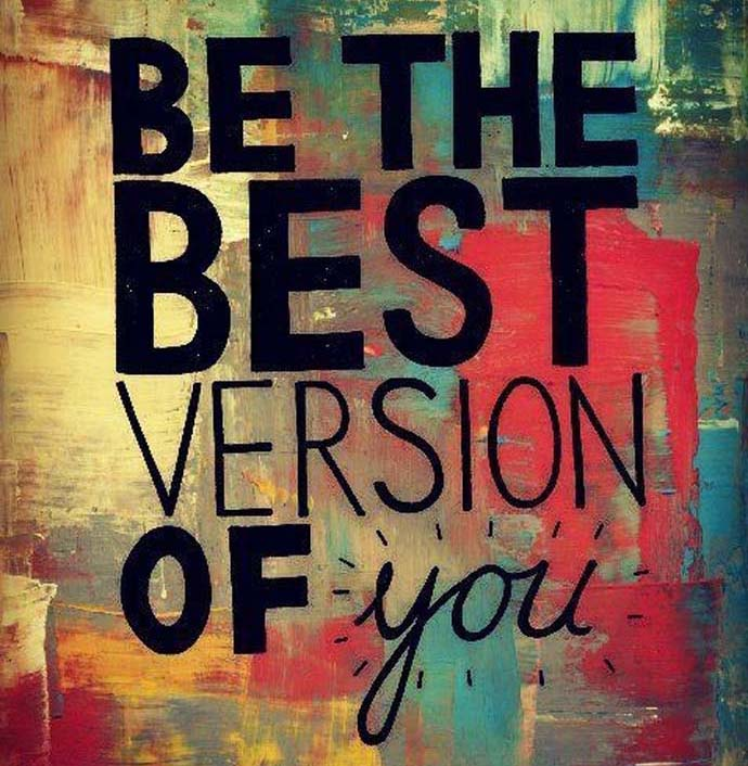 Inspirational quote: Be the best version of you
