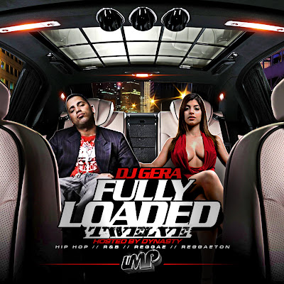 VA-DJ_Gera_Presents-Fully_Loaded_12_(Hosted_By_Dynasty)-Bootleg-2010-UMT