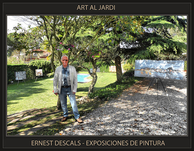 PINTURA-EXPOSICIONES-CATALUNYA-ART AL JARDI-PINEDA DE BAGES-MANRESA-BARCELONA-ARTISTA-PINTOR-ERNEST DESCALS-