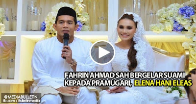 VIDEO GAMBAR Fahrin Ahmad Sah Bergelar Suami Kepada Pramugari Elena Hani Eleas