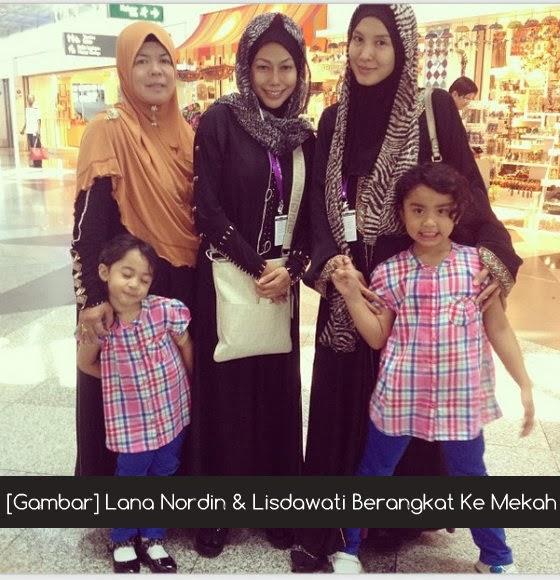 [Gambar] Lana Nordin & Lisdawati Berangkat Ke Mekah