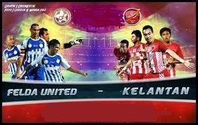 FELDA UNITED VS KELANTAN | PIALA MALAYSIA 14 SEPTEMBER 2011