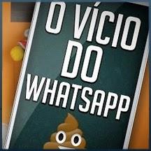 O vício do Whatsapp