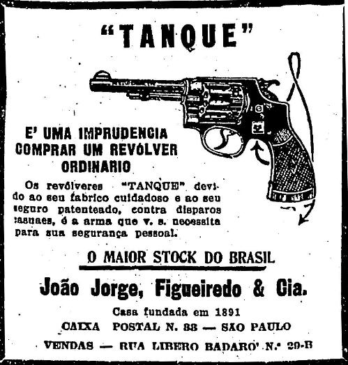 Propaganda dos Revólveres Tanque de 1929 onde apresentava a exigência que os consumidores deveriam ter ao escolher um revólver de qualidade.