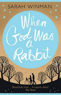 When God Was a Rabbit, Sarah Winman