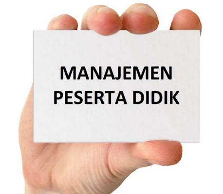 Pengertian, Fungsi dan Prinsip Manajemen Peserta Didik